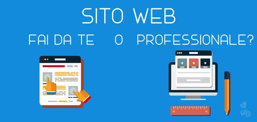 Sito web fai da te o professionale?